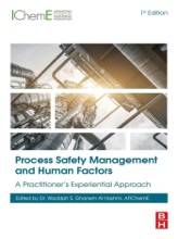 Process Safety Management and Human Factors (Enhanced Edition)