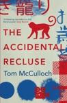 Accidental Recluse