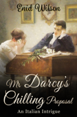 Mr Darcy's Chilling Proposal