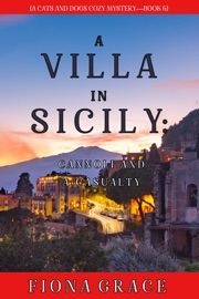 A Villa in Sicily: Cannoli and a Casualty (A Cats and Dogs Cozy Mystery—Book 6) PDF Download
