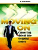 Moving On: Converting Defeat Into Stepping Stones