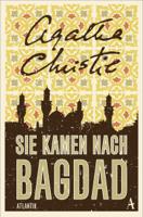 Agatha Christie - Sie kamen nach Bagdad artwork