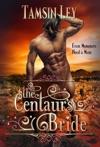 The Centaurs Bride