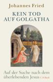 Kein Tod auf Golgatha