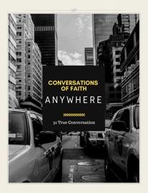 CONVERSATIONS OF FAITH ANYWHERE