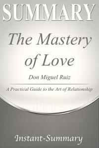 The Mastery of Love Summary