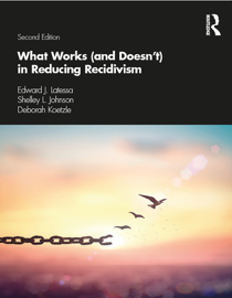 What Works (and Doesn't) in Reducing Recidivism