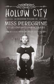 Miss Peregrine, Tome 02 PDF Download