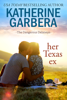 Katherine Garbera - Her Texas Ex  artwork
