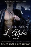 Download and Read Online La Tentation de l'Alpha
