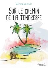 Sur Le Chemin De La Tendresse