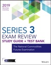 Wiley Series 3 Securities Licensing Exam Review 2019  Test Bank