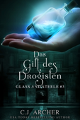 Das Gift des Drogisten: Glass and Steele