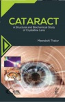 Cataract A Structural And Biochemical Study Of Crystalline Lens