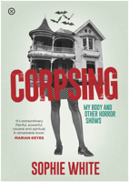 Sophie White - Corpsing artwork