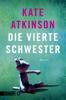 Kate Atkinson & Anette Grube - Die vierte Schwester Grafik
