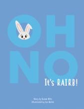 Oh No It's Rairb!