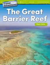 Travel Adventures: The Great Barrier Reef: Place Value: Read-along ebook