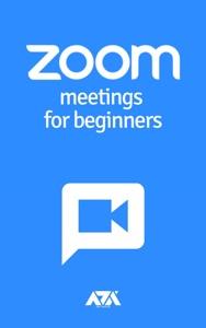 Zoom Meetings for Beginners