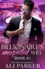 The Billionaire's Unexpected Wife #1