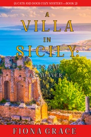 A Villa in Sicily: Figs and a Cadaver (A Cats and Dogs Cozy Mystery—Book 2) PDF Download