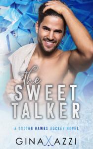 The Sweet Talker