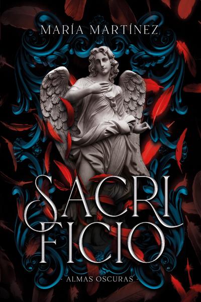 Sacrificio (Almas Oscuras #3) by María Martínez