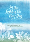 In The Light Of The New Day