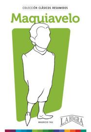 Clásicos Resumidos: Maquiavelo