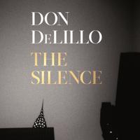 Don DeLillo - The Silence artwork