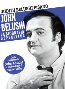John Belushi, la biografia definitiva Copertina del libro