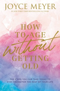How to Age Without Getting Old Book Cover
