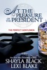 At the Pleasure of the President, The Perfect Gentlemen, Book 5