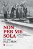 Valeria Palumbo - Non per me sola artwork