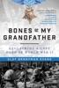 Bones Of My Grandfather