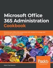 Microsoft Office 365 Administration Cookbook