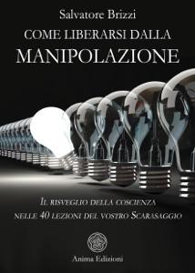 Come liberarsi dalla manipolazione Book Cover