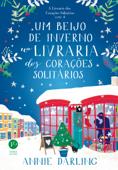 Um beijo de inverno na livraria dos corações solitários (A Livraria dos Corações solitários vol. 4) Book Cover