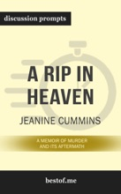 A Rip in Heaven: A Memoir of Murder And Its Aftermath by Jeanine Cummins (Discussion Prompts)