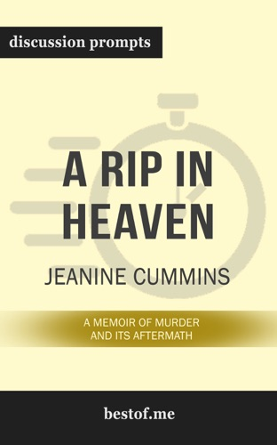 bestof.me - A Rip in Heaven: A Memoir of Murder And Its Aftermath by Jeanine Cummins (Discussion Prompts)