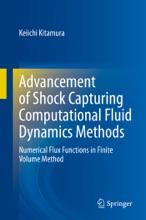 Advancement of Shock Capturing Computational Fluid Dynamics Methods