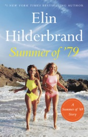 Summer of '79 - Elin Hilderbrand