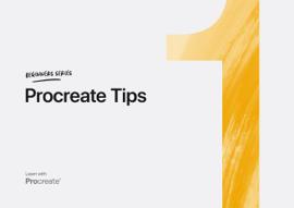 Beginner's Series: Procreate Tips