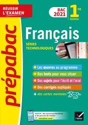 Français 1re technologique Bac 2021 - Prépabac Réussir l'examen