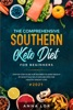 Southern Keto Diet Cookbook for Beginners 2021