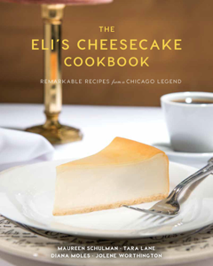 The Eli's Cheesecake Cookbook Book Cover