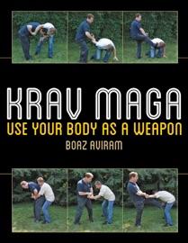 Krav Maga - Boaz Aviram by  Boaz Aviram PDF Download