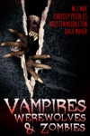 Vampires Werewolves And Zombies