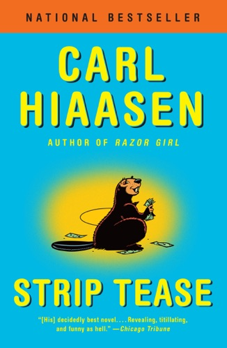 Carl Hiaasen - Strip Tease