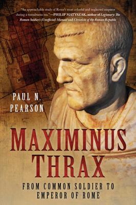 Paul N. Pearson - Maximinus Thrax book